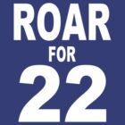 Roar for 22 by Paducah