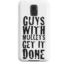 Guys With Mullets Get It Done T-Shirt Samsung Galaxy Case/Skin