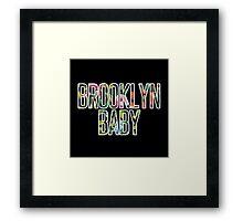 I'm a Brooklyn Baby Framed Print