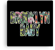 I'm a Brooklyn Baby Canvas Print