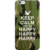 Keep Calm and be Happy Happy Happy (Camo) iPhone Case/Skin
