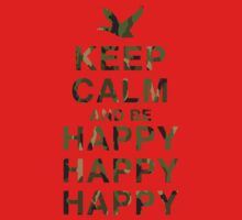 Keep Calm and be Happy Happy Happy (Camo) Kids Clothes