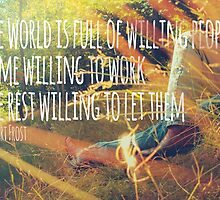 Robert Frost Quote Design by mrdoomits
