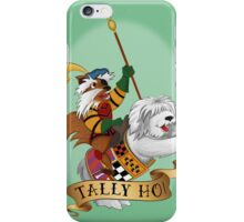 Tally Ho! iPhone Case/Skin