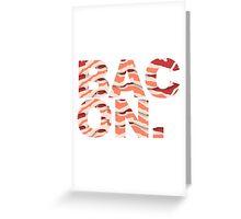 Bacon t-shirt Greeting Card