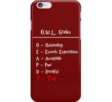 Hogwarts O.W.L.s Grades - Troll (white writing) iPhone Case/Skin