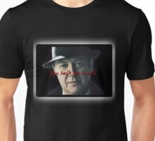Raymond 'Red' Reddington - You talk too much Print Unisex T-Shirt