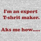 T-shirt Expert by retsilla
