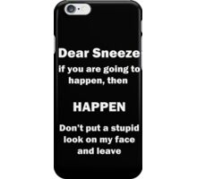 Dear Sneeze iPhone Case/Skin