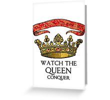 You COULD Be the King (Crowning Glory Ver1) Greeting Card