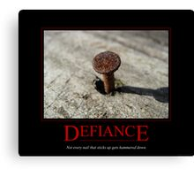 Defiance Motivational Poster Canvas Print