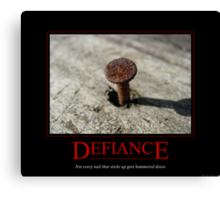 Defiance Motivational Poster Canvas Print
