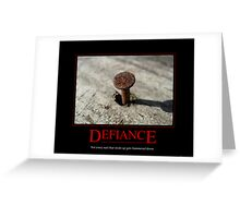 Defiance Motivational Poster Greeting Card