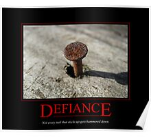 Defiance Motivational Poster Poster