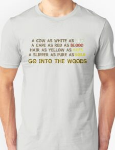 INTO THE WOODS  Unisex T-Shirt