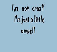 Not! Crazy T-Shirt