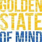 Golden State of Mind  by JoeIbraham