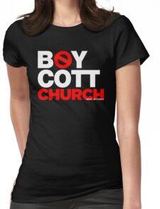 BOYCOTT CHURCH Womens Fitted T-Shirt