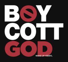 BOYCOTT GOD by NatanYah Ysrayl
