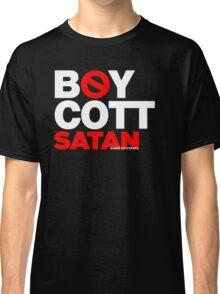 BOYCOTT SATAN Classic T-Shirt