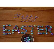 Happy Easter. Photographic Print