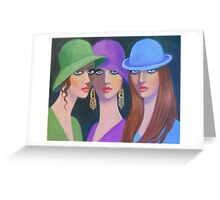 THE GOSSIP GIRLS Greeting Card