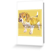 Happiness is a Warm Puppy Greeting Card