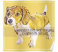 Happiness is a Warm Puppy Poster