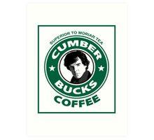 Cumberbucks Coffee - Superior to  Moriar Tea Art Print