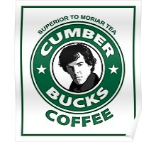 Cumberbucks Coffee - Superior to  Moriar Tea Poster
