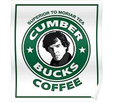 Cumberbucks Coffee - Superior to  Moriar Tea Poster