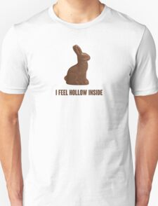 I Feel Hollow Inside Chocolate Easter Bunny T-Shirt