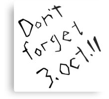 Don't Forget 3rd October 11 Fullmetal Alchemist Metal Print