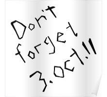 Don't Forget 3rd October 11 Fullmetal Alchemist Poster