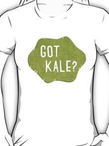 Got Kale? T-Shirt