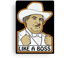 Like a Boss (Hogg, that is.) Canvas Print