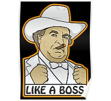 Like a Boss (Hogg, that is.) Poster
