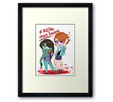 If killing was legal Framed Print