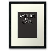 Khaleesi (Daenerys Targaryen) game of thrones parody - Mother of Cats Framed Print