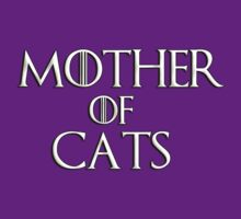 Khaleesi (Daenerys Targaryen) game of thrones parody - Mother of Cats by bakery