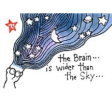 The Brain is Wider than the Sky Photographic Print