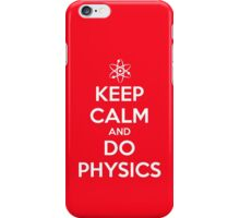 Keep Calm and Do Physics iPhone Case/Skin