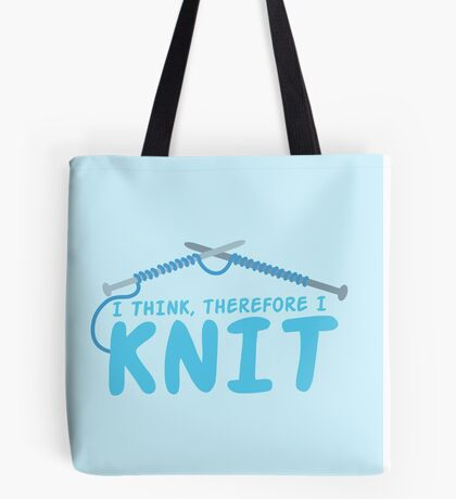 I think therefore I knit Tote Bag
