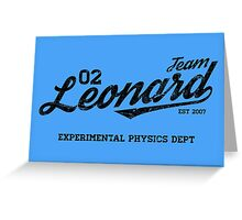 Team Leonard Greeting Card