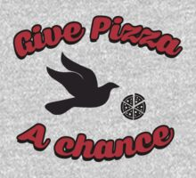 Give pizza a chance by bakery