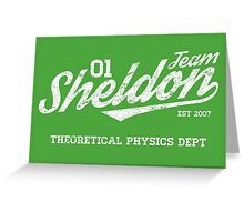 Team Sheldon Greeting Card