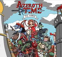 Azeroth time - The Horde by Sirge