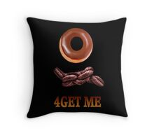 ✾◕‿◕✾DOUGHKNOT FORGET ME DECORATIVE HUMOUR PILLOW AND OR TOTE BAG✾◕‿◕✾ Throw Pillow