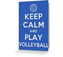 Keep Calm and Play Volleyball Greeting Card