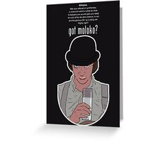 Got Moloko? - Clockwork Orange Greeting Card